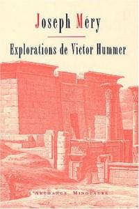 Explorations de Victor Hummer