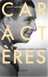 Caractères : Moindres lumières à Hollywood