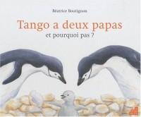 Tango a deux papas c est comme ca et pourquoi pas