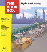 Hyde Park Party Anglais au Cycle 2 CP