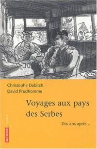 Voyages aux pays des Serbes