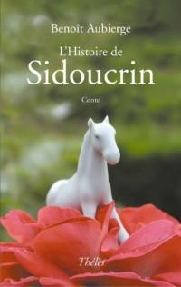 L'Histoire de Sidoucrin