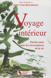 Voyage intérieur coffret en 2 volumes : Paroles pour toutes les circonstances de la vie
