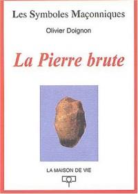 La pierre brute