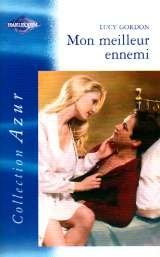 Mon meilleur ennemi : Collection : Harlequin collection azur n° 2299