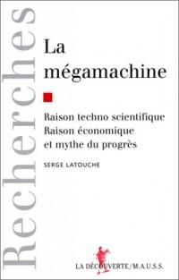 La mégamachine