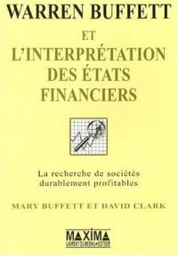 Warren Buffett et l'interprétation des états financiers : La recherche des entreprises qui possèdent un avantage compétitif durable