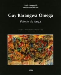 Guy Karangwa Omega, peintre du temps