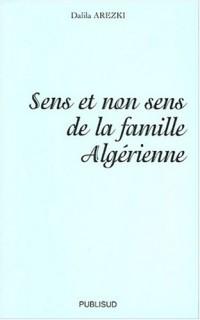 Sens et non sens de la famille algérienne