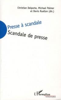 Presse a scandale scandale de presse