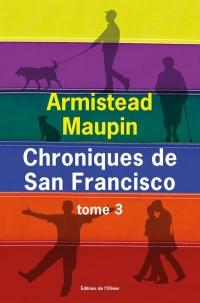 Les Chroniques de San Francisco - Tome 3