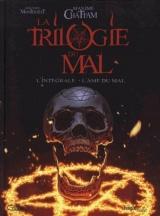 La Trilogie du Mal Intégrale