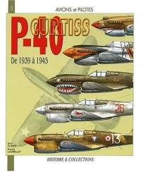 Le curtis P-40 : De 1939 à 1945