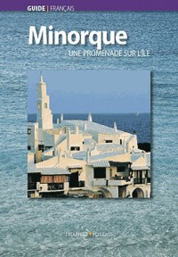 Minorque: une ile suprenante