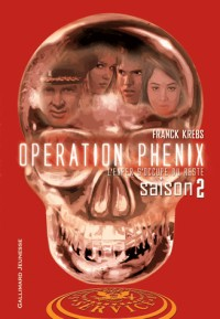 Operation Phénix, Tome 2