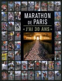Marathon de Paris : J'ai 30 ans
