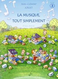 La Musique Tout Simplement Volume 3 Elève