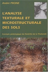 L'analyse structurale et microstrucurale des sols : Exemple pédologique du Nord-Est de la Thaïlande