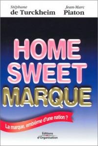 Home Sweet Marque : La Marque, emblème d'une nation ?