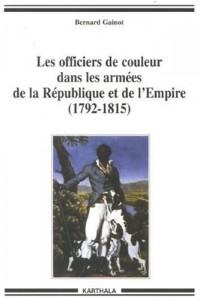Les officiers de couleur dans les armées de la République et de l'Empire (1792-1815)