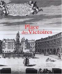 Place des Victoires : Histoire, architecture, société