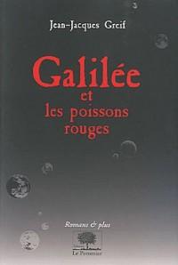Galilée et les poissons rouges