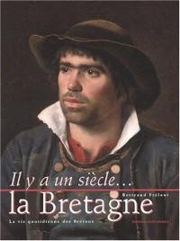 La Bretagne. La vie quotidienne des Bretons