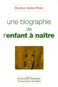 Biographie de l'enfant à naître