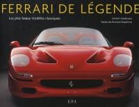 Ferrari de légende: Les plus beaux modèles classiques