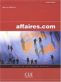 Affaires.com : Méthode de français des affaires Niveau avancé