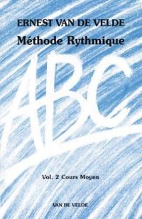 ABC Méthode Rythmique Volume 2 Cours Moyen