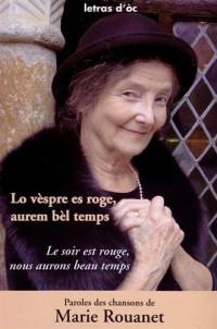 Le soir est rouge, nous aurons beau temps : Edition bilingue français-occitan