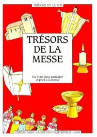 Tresors de la messe (le)