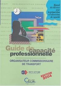 Guide de capacité professionnelle : Organisateur commisionnaire de transport