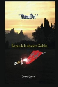 Manu Deï: L'épée de la dernière Ordalie