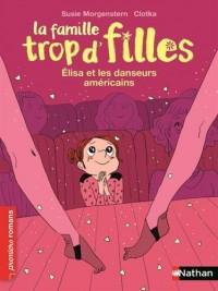 La famille trop d'filles : Elisa et les danseurs américains