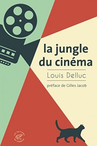La jungle du cinéma