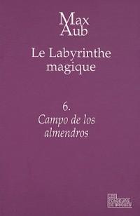 Le labyrinthe magique, Tome 6 : Campo de los almendros
