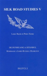 De Dunhuang a Istanbul: Hommage a James Russell Hamilton