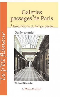 Galeries et passages de Paris - A la recherche du temps passé