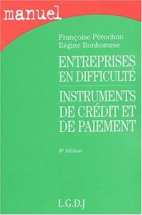 Entreprises en difficulté, instruments de crédit et de paiement