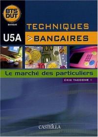 Techniques bancaires BTS DUT Banque