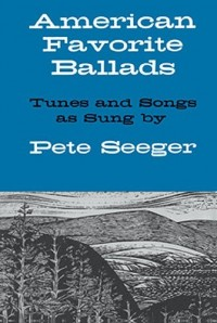American Favorite Ballads - Tunes And Songs As Sung By Pete Seeger. Partitions pour Ligne De Mélodie, Paroles et Accords