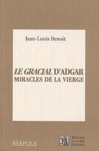 Le Gracial d'Adgar, miracles de la Vierge : Dulce chose est de Deu cunter
