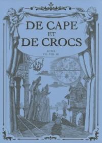 De Cape et de Crocs : Actes VII - VIII - IX : Coffret 3 volumes