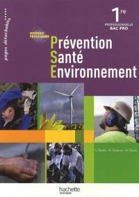 Prévention Santé Environnement 1e professionnelle Bac Pro : Nouveau programme