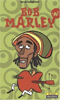 Bob Marley de A à Z