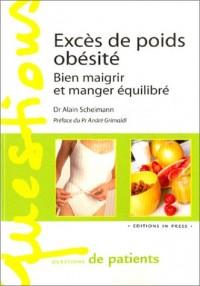 Excès de poids, obésité : Bien maigrir et manger équilibré