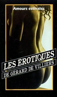 Les Erotiques, tome 47 : Amours estivales