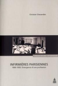 Infirmieres Parisiennes 1900 1950
